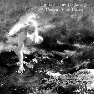 Gethsemane Audiobook