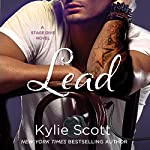 Lead: Stage Dive, Book 3 (       UNABRIDGED) by Kylie Scott Narrated by Andi Arndt