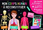 Mon corps humain � reconstituer (nouv...