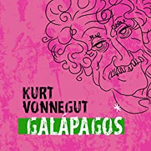 Galapagos (       UNABRIDGED) by Kurt Vonnegut Narrated by Jonathan Davis