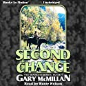 Second Chance: The Tye Watkins Series, Book 7 Audiobook by Gary McMillan Narrated by Rusty Nelson