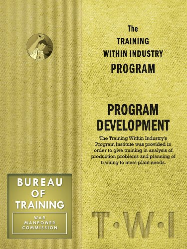 Training Within Industry: Program Development