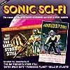 Sonic Sci-Fi