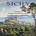 Sicily: Three Thousand Years of Human History Audiobook by Sandra Benjamin Narrated by Fred Filbrich