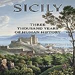 Sicily: Three Thousand Years of Human History | Sandra Benjamin