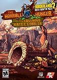 Borderlands 2 - Headhunter 2: The Horrible Hunger of the Ravenous Wattle Gobbler [Online Game Code]