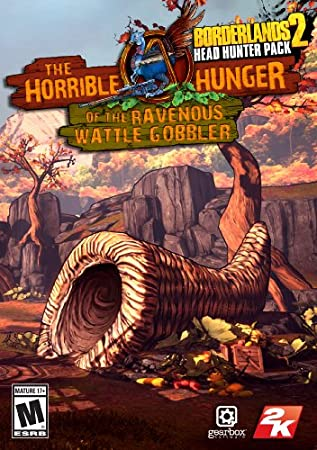 Borderlands 2 - Headhunter 2: The Horrible Hunger of the Ravenous Wattle Gobbler [Online Game Code]