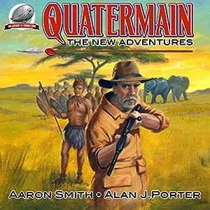 Quatermain: The New Adventures, Book 1 Audiobook