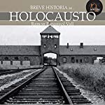 Breve historia del Holocausto | Ramon Espanyol