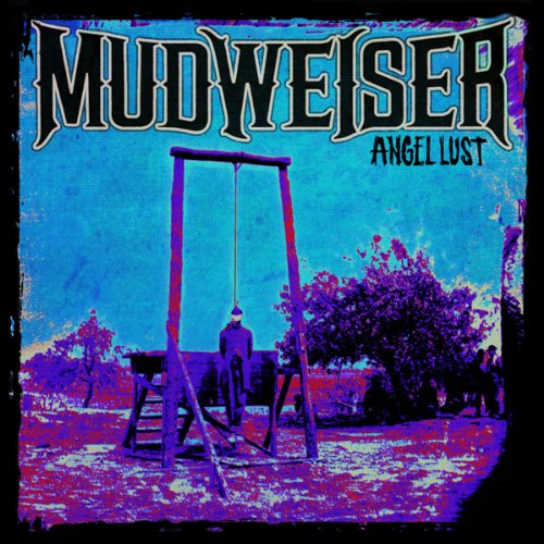 Mudweiser-Angel Lust-CD-FLAC-2013-mwnd Download