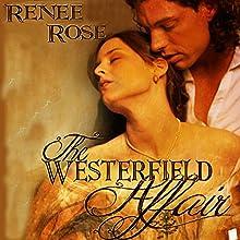 The Westerfield Affair (       UNABRIDGED) by Renee Rose Narrated by Elliott Daniels