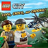 img - for LEGO City: Cops, Crocs, and Crooks! book / textbook / text book