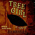 Tree Girl Audiobook by Ben Mikaelsen Narrated by Amber Sealey