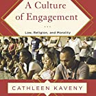 A Culture of Engagement: Law, Religion, and Morality Hörbuch von Cathleen Kaveny Gesprochen von: Becky White