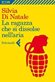 img - for La ragazza che si dissolse nell'aria (Zoom) (Italian Edition) book / textbook / text book