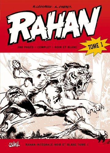 Rahan intégrale noir et blanc, Tome 1 (French Edition)