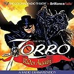 Zorro Rides Again: A Radio Dramatization   Johnston McCulley,D. J. Arneson