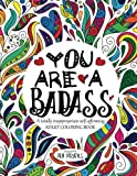 img - for You are a Badass: A totally inappropriate self-affirming adult coloring book (Volume 2) book / textbook / text book