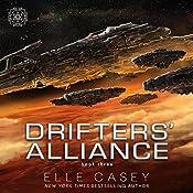 Drifters' Alliance, Book 3 | Elle Casey