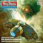 Die Gewitterschmiede (Perry Rhodan 2921)   Michael Marcus Thurner