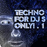 MP3-Download Vorstellung: Techno, For DJ's Only! Volume 1