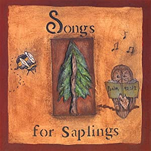 Songs for Saplings