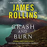 Crash and Burn: A SIGMA Force Short Story (SIGMA Force Novels (Audio))