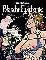 Blanche Epiphanie. Intégrale tome 3 par Lob