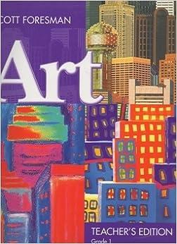 SCOTT FORESMAN ART GRADE 5 2005 EDITION