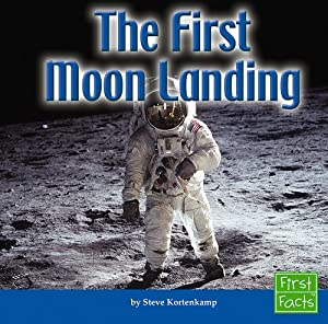 The First Moon Landing (First Facts: Solar System): Amazon ...