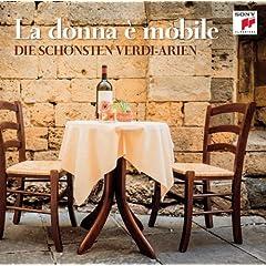 La donna � mobile - Die sch�nsten Verdi-Arien