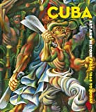 img - for Cuba: Art and History from 1868 to Today book / textbook / text book