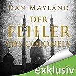 Der Fehler des Colonels | Dan Mayland