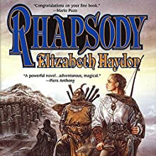 Rhapsody: Child of Blood (       UNABRIDGED) by Elizabeth Haydon Narrated by Kevin T. Collins