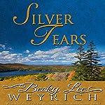 Silver Tears | Becky Lee Weyrich