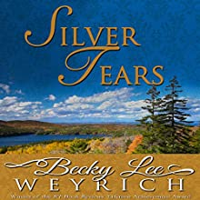 Silver Tears Audiobook by Becky Lee Weyrich Narrated by Imogen Church