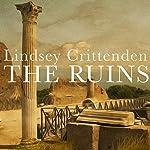 The Ruins | Lindsey Crittenden