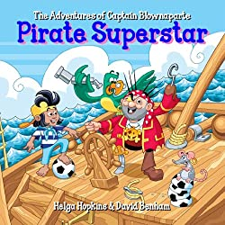 Pirate Superstar - The Adventures of Captain Blownaparte