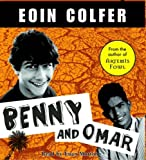 Eoin Colfer Benny and Omar (Benny Shaw)