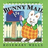 Bunny Mail: A Max & Ruby Lift-the-Flap Book