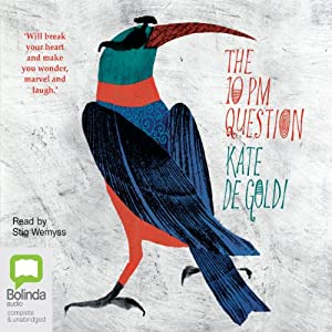 The 10pm Question | [Kate de Goldi]