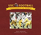 img - for USC Football: Yesterday & Today book / textbook / text book