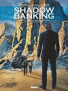 "Afficher ""Shadow banking n° 3<br /> La bombe grecque"""
