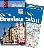 Reise Know-How CityTrip Breslau: Reiseführer mit Faltplan und kostenloser Web-App