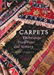 Carpets: Techniques, Traditions & His...