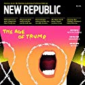 The New Republic, May 2016 Periodical by  The New Republic Narrated by Derek Shetterly