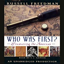 Who Was First? (       UNABRIDGED) by Russell Freedman Narrated by L. J. Ganser