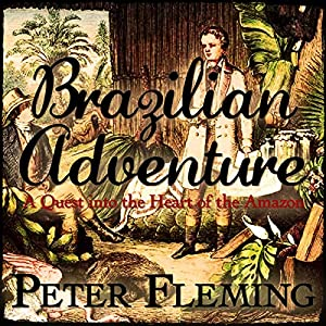 Brazilian Adventure Audiobook