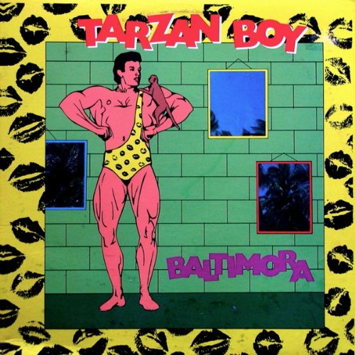 Baltimora: Tarzan Boy (Extended Dance Mix / Single Version / Extended Dub Version) [12 Vinyl Maxi Single] [Stereo] [Illustrated Picture Sleeve]