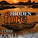 Hidden Fire: Pine Hills Police, Book 2 (       UNABRIDGED) by Terry Odell Narrated by Kelley Hazen, Storyteller Productions
